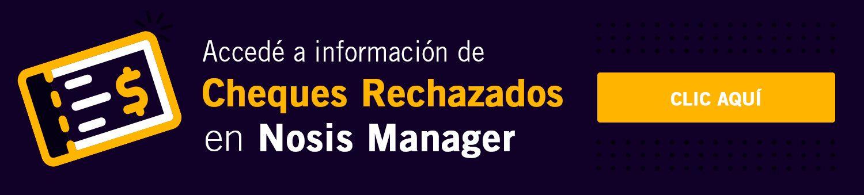 Información de cheques rechazados en Nosis Manager