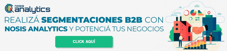 Segmentaciones B2B con Nosis Analytics.